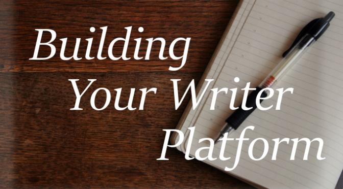 Beginner Tips for Building Your Writer Platform